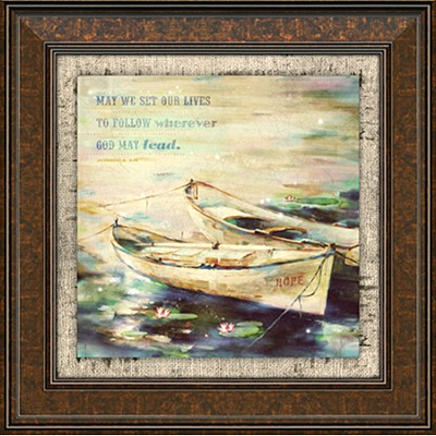 May We Set Our Lives To Follow Framed Art  -
