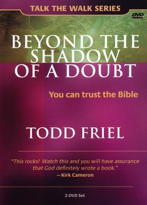 Beyond the Shadow of a Doubt: You Can Trust the Bible, 2-DVD Set  -     By: Todd Friel