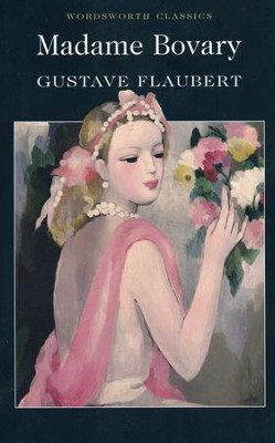Madame Bovary  -     By: Gustave Flaubert