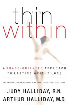 Thin Within - eBook  -     By: Arthur W. Halliday M.D., Judy Halliday R.N.