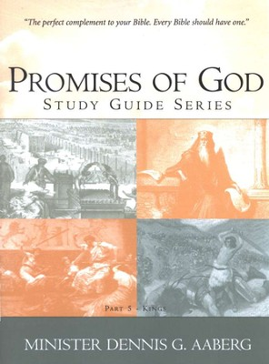 Kings: Promises of God Study Guide Series, Volume 2   -     By: Dennis G. Aaberg