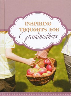 Inspiring Thoughts for Grandmothers  -