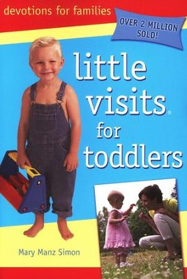 Little Visits with Toddlers, third edition (Ages 6  months-3 years)  -