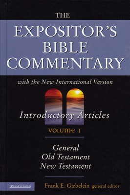 The Expositor's Bible Commentary: Volume 1, Introductory Articles: General, Old Testament, New Testament   -     Edited By: Frank E. Gaebelein     By: Edited by Frank E. Gaebelein