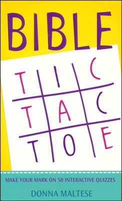 Bible Tic-Tac-Toe: Make Your Mark on 50 Interactive Quizzes  -     By: Donna Maltese