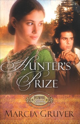Hunter's Prize, Backwoods Brides Series #3   -     By: Marcia Gruver