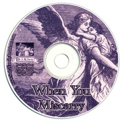 When You Miscarry Audio CD  -     By: Dr. S.M. Davis