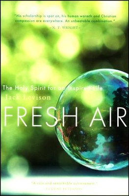 Fresh Air: The Holy Spirit for an Inspired Life  -     By: Jack Levison