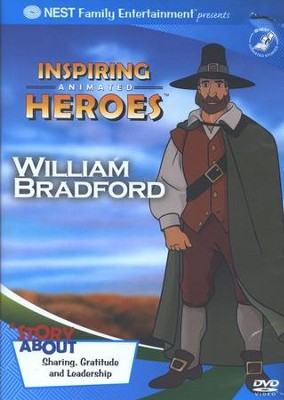 Inspiring Animated Heroes: William Bradford, DVD   -