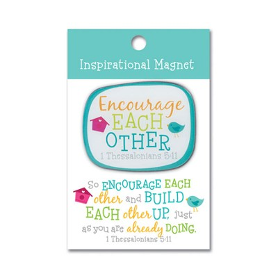 Encourage One Another Magnet  -