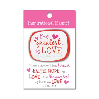 The Greatest is Love Magnet  -
