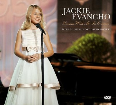 Dream With Me In Concert CD/DVD   -     By: Jackie Evancho