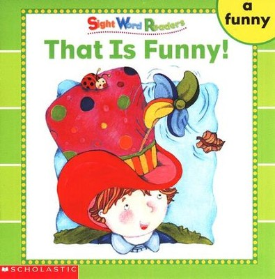 Sight Word Readers: That Is Funny!   -     By: Linda Ward Beech