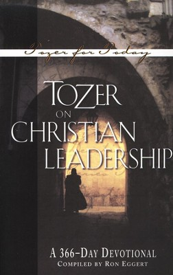 Tozer on Christian Leadership   -     By: A.W. Tozer