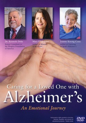 Caring for a Loved One with Alzheimer's DVD: An Emotional Journey  -     By: Mary Ellen Geist