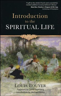 Introduction to the Spiritual Life  -     By: Louis Bouyer