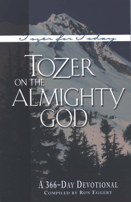 Tozer on the Almighty God: A 366-Day Devotional   -     By: A.W. Tozer