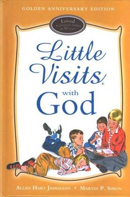Little Visits with God: 50 Year Golden Anniversary Edition  -     By: Allan Hart Janhsmann, Martin P. Simon