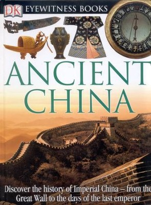 Ancient China: Discover the History of Imperial China  -     By: Arthur Cotterell, Laura Buller