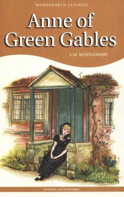 Anne of Green Gables  -     By: L.M. Montgomery
