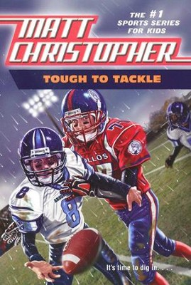 Tough to Tackle   -     By: Matt Christopher