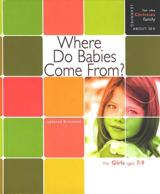 Where Do Babies Come From? Girls' edition   -     By: Ruth Hummel