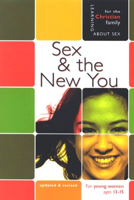 Sex and the New You: Girls' Edition  -     By: Rich Bimler