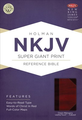 NKJV Super Giant Print Reference Bible, Classic Mahogany LeatherTouch, Thumb-Indexed  -