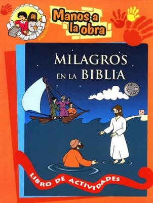 Milagros en la Bibla  (Miracles in the Bible)  -     By: Maria H. de Sturtz, Ursula S. de Perez