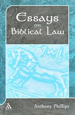 Essays on Biblical Law  -     By: Anthony Phillips