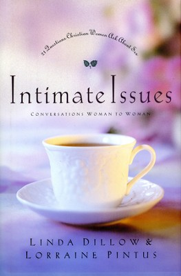 Intimate Issues: 21 Questions Christian Women Ask About Sex - Slightly Imperfect  -     By: Linda Dillow, Lorraine Pintus