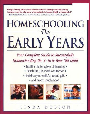 Homeschooling: The Early Years   -     By: Linda Dobson