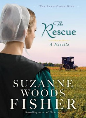 Rescue, The (Ebook Shorts) (The Inn at Eagle Hill): An Inn at Eagle Hill Novella - eBook  -     By: Suzanne Woods Fisher