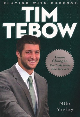Playing with Purpose: Tim Tebow   -     By: Mike Yorkey