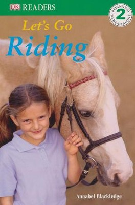 DK Readers Level 2: Lets Go Riding  -