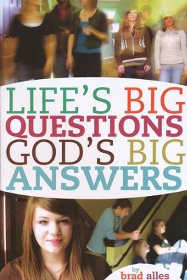 Life's Big Questions God's Big Answers  -     By: Alles Brad