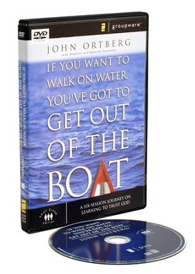 If You Want to Walk on Water, You've Got to Get Out of the Boat,  Small Group DVD   -     By: John Ortberg