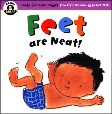 Begin Smart: Feet Are Neat  -