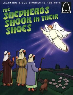 The Shepherds Shook In Their Shoes - Arch Books  -     By: Michelle Medlock Adams