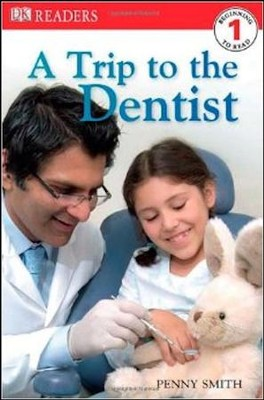 DK Readers Level 1: Trip To The Dentist  -