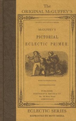 McGuffey Pictorial Primer                  -     By: William Holmes McGuffey