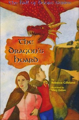 The Dragon Hoard   -     By: Rebecca Gilleland