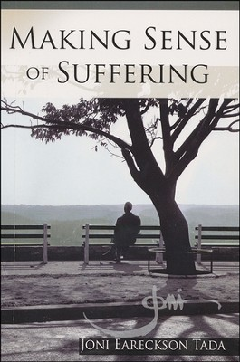 Making Sense of Suffering, Minibook   -     By: Joni Eareckson Tada