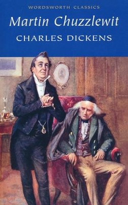 Martin Chuzzlewit  -     By: Charles Dickens