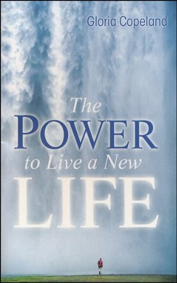 Power To Live A New Life  -     By: Gloria Copeland