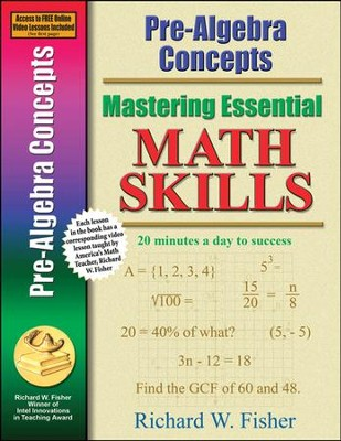 Pre-Algebra Concepts Online Video Tutorial Included  -     By: Richard W. Fisher