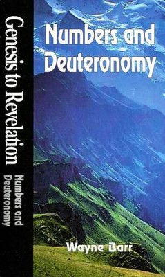 Numbers & Deuteronomy, Genesis to Revelation: NIV Bible Study  -     By: Wayne Barr