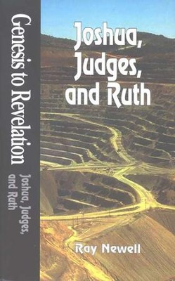 Joshua, Judges, Ruth: Genesis to Revelation: NIV Bible Study Series  -     By: Ray Newell