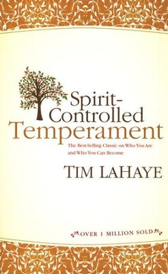 Spirit Controlled Temperament, Revised   -     By: Tim LaHaye