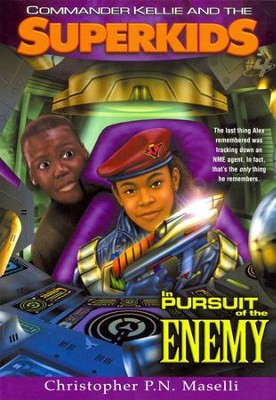 #4: In Pursuit of the Enemy  -     By: Christopher P.N. Maselli